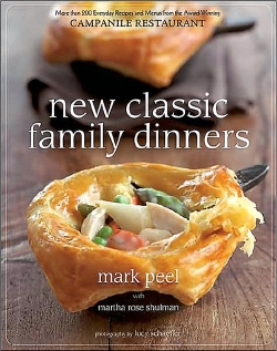 New Classic Family Dinners by Mark Peel