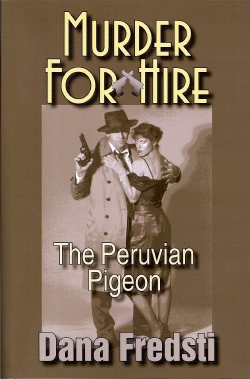 The Peruvian Pigeon by Dana Fredsti